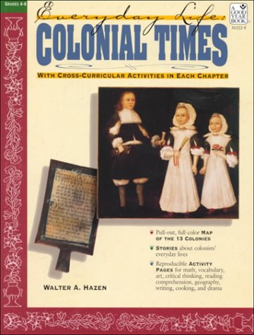 9780130881007: Colonial Times (Everyday Life Series)