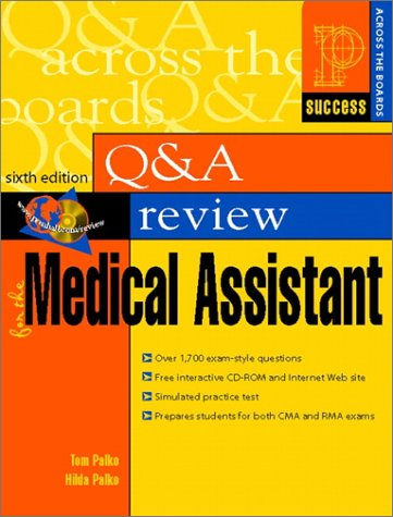 Prentice Hall Health Question and Answer Review for the Medical Assistant (6th Edition) (0130881899) by Tom Palko; Hilda Palko