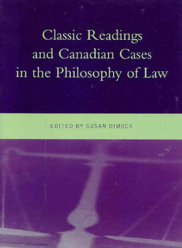 9780130881984: Classic Readings and Canadian Cases in the Philosophy of Law