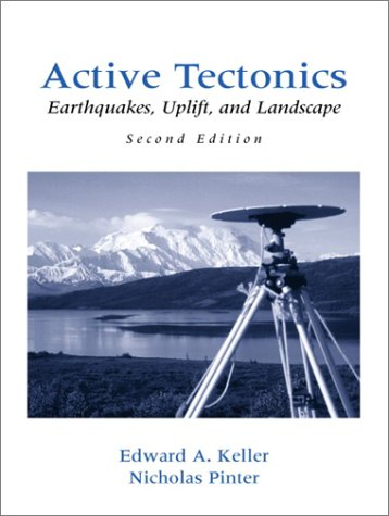 9780130882301: Active Tectonics: Earthquakes, Uplift, and Landscape (2nd Edition)
