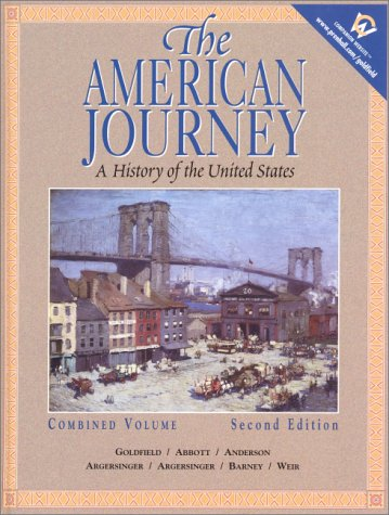 9780130882431: The American Journey: A History of the United States, Combined Volume (2nd Edition)