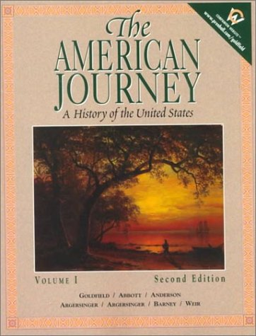9780130882448: The American Journey: A History of the United States, Volume I