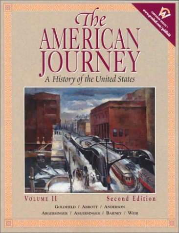 9780130882455: The American Journey: A History of the United States, Volume II (2nd Edition)