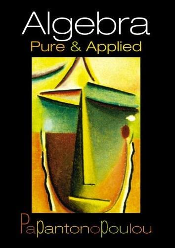 9780130882547: Algebra: Pure and Applied