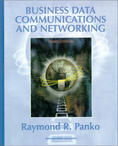 9780130882622: Business Data Communications and Networking (3rd Edition)