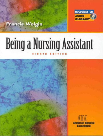 9780130882820: Being a Nursing Assistant (Book With Cd-rom for Windows) + Heerema: Care Giver's Guide to Giving Medicine, 1e (Package)