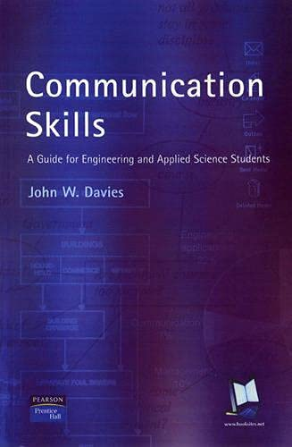 9780130882943: Communication Skills: A Guide for Engineering and Applied Science Students