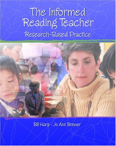 9780130883384: Informed Reading Teacher: Research-Based Practice, The