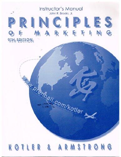 9780130883728: Principles of Marketing, 9th Edition (Instructors Manual)