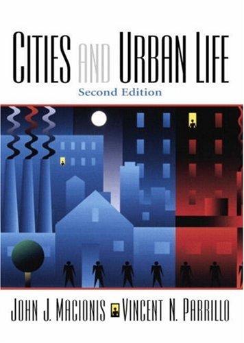 Cities and Urban Life (2nd Edition): John J. Macionis,
