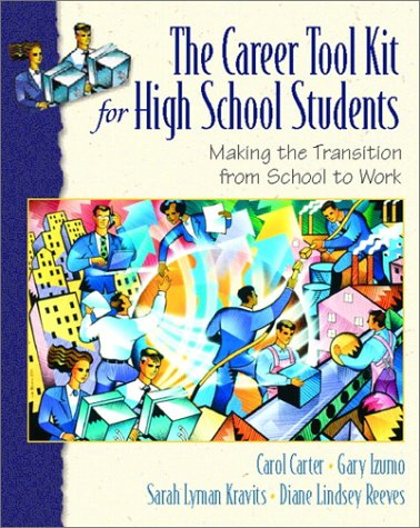 9780130884176: The Career Toolkit for High School Students: Making the Transition from School to Work (Keys Franchise)