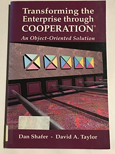 9780130884510: Transforming the Enterprise Through Cooperation: An Object-Oriented Solution