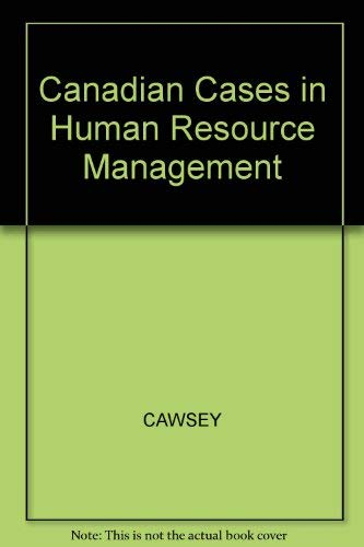 Stock image for Canadian Cases in Human Resources Management for sale by Bayside Books