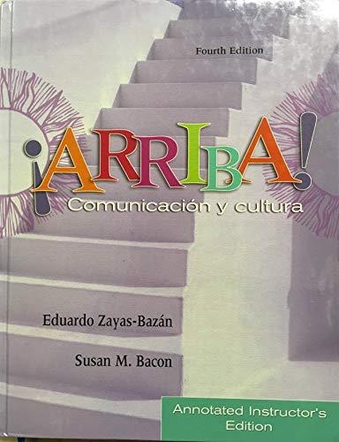 9780130886767: Arriba! : Comunicacion y Cultura: Annotated Instructor's Edition