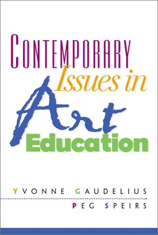 9780130886880: Contemporary Issues in Art Education