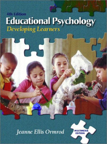 9780130887047: Educational Psychology: Developing Learners (4th Edition)