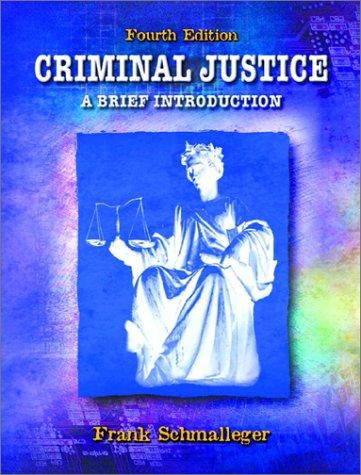 9780130887290: Criminal Justice: A Brief Introduction