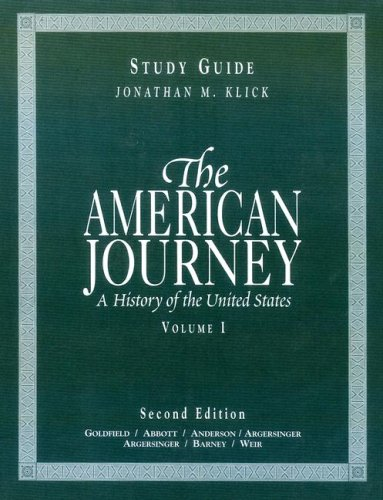 9780130887498: The American Journey: A History of the United States (To 1877)