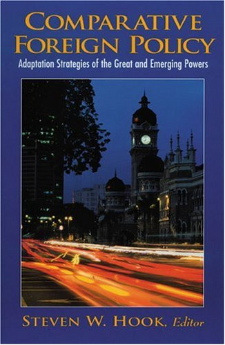 9780130887894: Comparative Foreign Policy: Adaptation Strategies of the Great and Emerging Powers