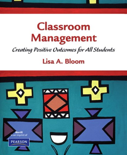 9780130888389: Classroom Management: Creating Positive Outcomes for All Students