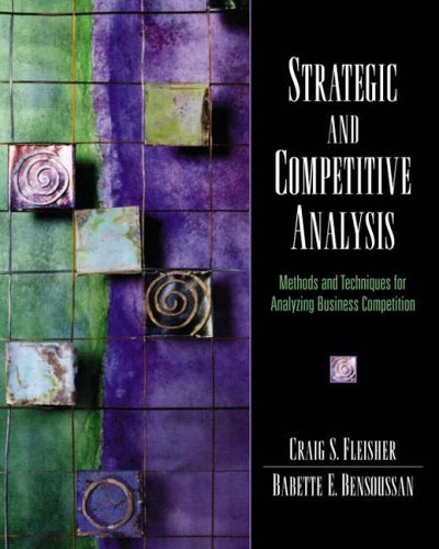 9780130888525: Strategic and Competitive Analysis: Methods and Techniques for Analyzing Business Competition