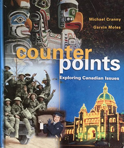 9780130888778: Counterpoints: Exploring Canadian Issues