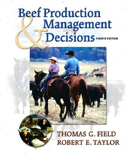 9780130888792: Beef Production and Management Decisions (4th Edition)