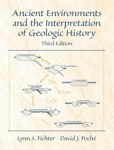 9780130888808: Ancient Environments and the Interpretation of Geologic History (3rd Edition)