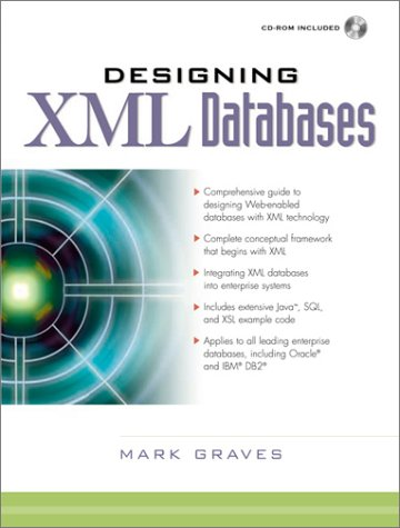 9780130889010: Designing XML Databases
