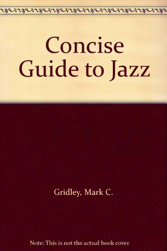 9780130889706: Concise Guide to Jazz