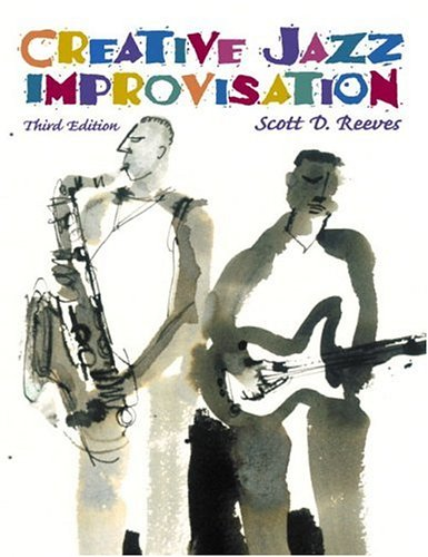 9780130889751: Creative Jazz Improvisation (3rd Edition)
