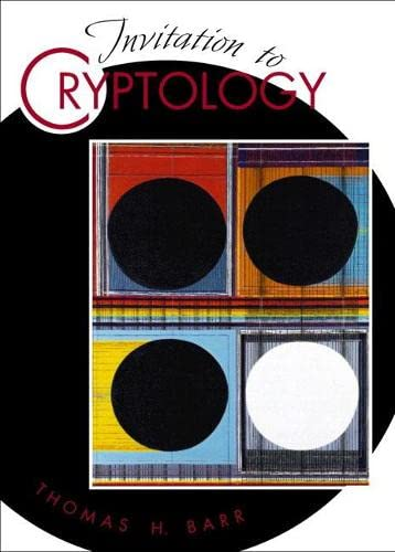 9780130889768: Invitation to Cryptology (Featured Titles for Cryptography)