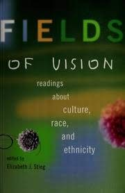 9780130890542: Fields of Vision: Readings About Culture, Race and Ethnicity Cdn