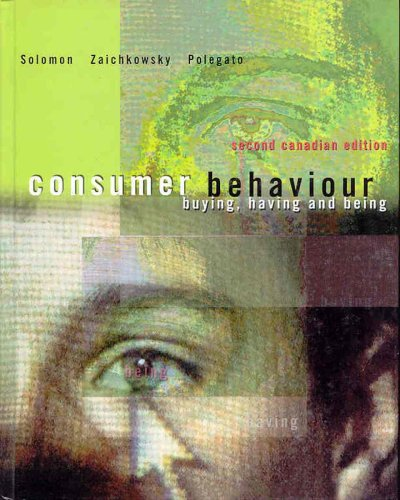 9780130890597: Consumer Behaviour: Buying, Having and Being