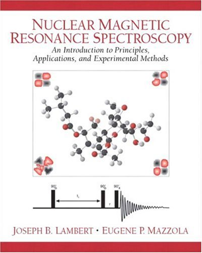 9780130890665: Nuclear Magnetic Resonance Spectroscopy: An Introduction to Principles, Applications, and Experimental Methods