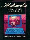 9780130890955: Designing Multimedia Systems