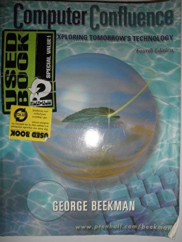 Computer Confluence : Exploring Tomorrow's Technology: Beekman