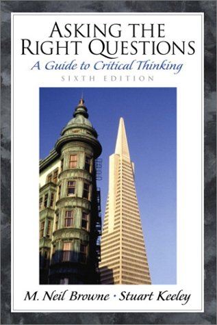 9780130891341: Asking the Right Questions: A Guide to Critical Thinking