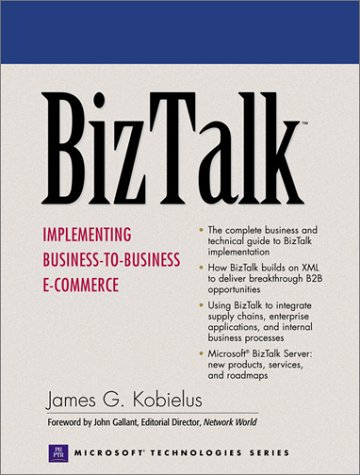 9780130891594: BizTalk: Implementing Business-to-Business E-commerce