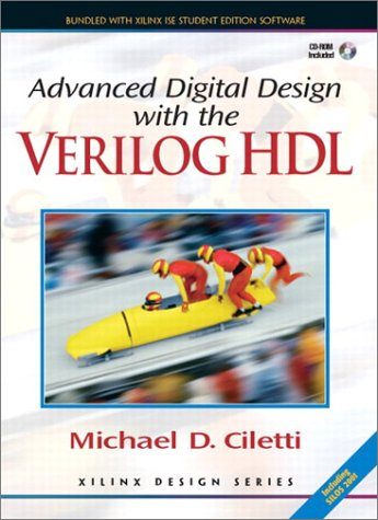 9780130891617: Advanced Digital Design with the Verilog HDL (Prentice Hall Xilinx Design Series)