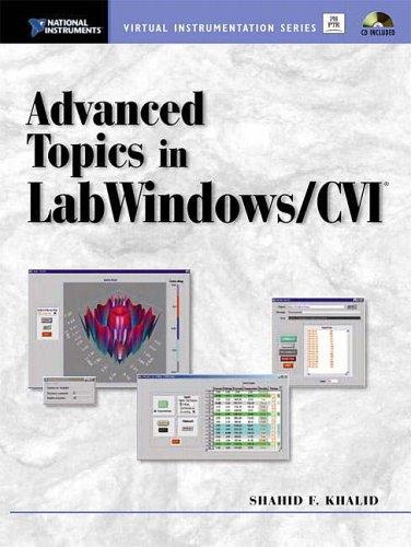 9780130892294: Advanced Topics in Labwindows CVI (National Instruments Virtual Instrumentation)