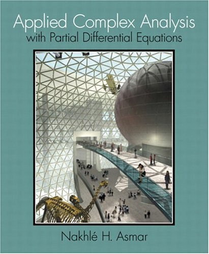 Applied Complex Analysis with Partial Differential Equations: Asmar, Nakhle H.