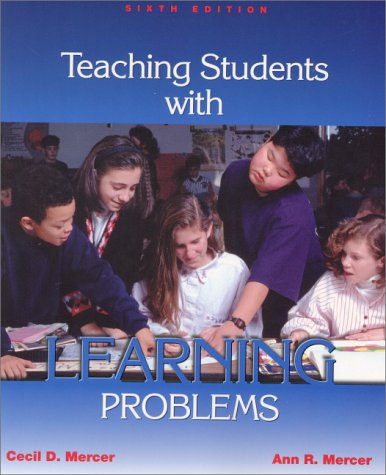 9780130892966: Teaching Students with Learning Problems (6th Edition)