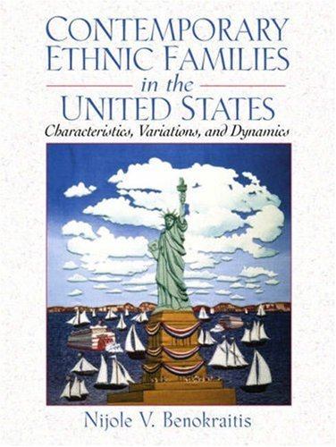 9780130893260: Contemporary Ethnic Families in the United States: Characteristics, Variations, and Dynamics