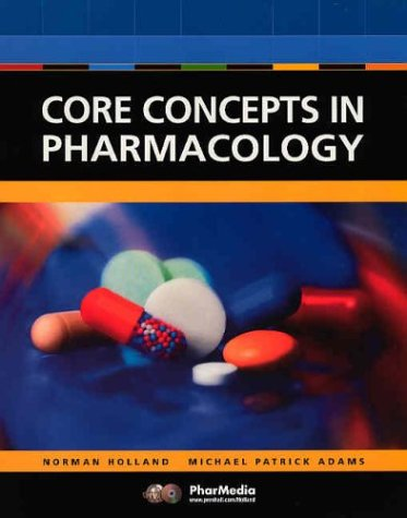 9780130893291: Core Concepts in Pharmacology (CD-ROM Included)