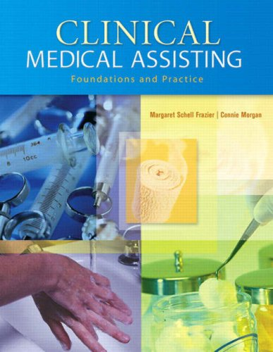 9780130893376: Clinical Medical Assisting: Foundations and Practice