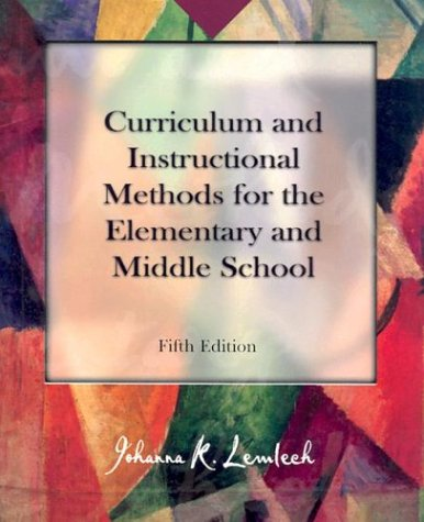 9780130893482: Curriculum and Instructional Methods for the Elementary and Middle School (5th Edition)