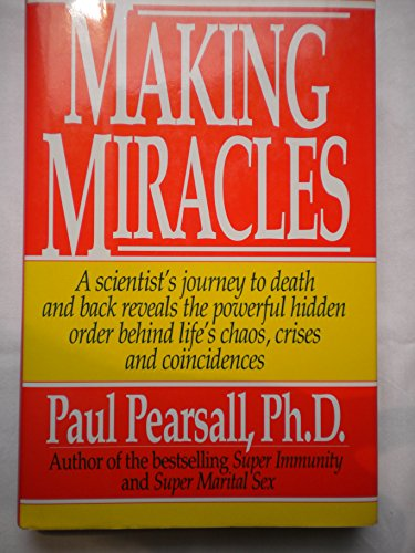 Making Miracles: Pearsall, Paul