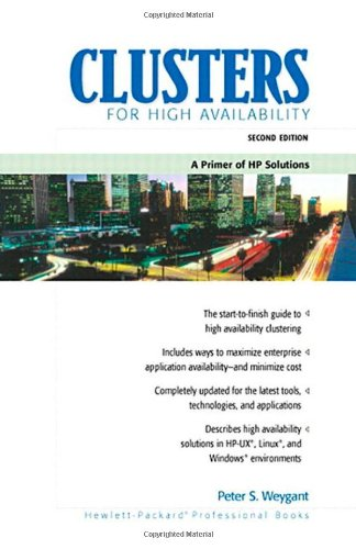 9780130893550: Clusters for High Availability: A Primer of HP Solutions (Hewlett-Packard Professional Books)