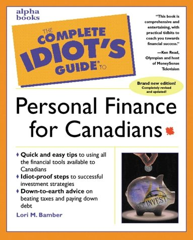 9780130893581: Complete Idiots Guide To Personal Finance For Canadians